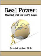 Real Power Maxing Out on God's Love